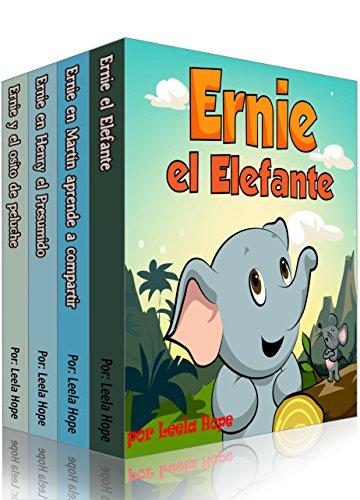 Ernie la serie Ernie el Elefante (Libro en Español para niños nº 5) (