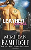 Leather Pants (The Happy Pants Cafe Series) (Volume 2)