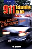 911 Responding for Life: Case studies in Emergency Care