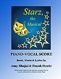 Starz, the Musical: Piano-Vocal Score