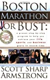 Boston Marathon or Bust, Scott S. Armstrong, 1600372457
