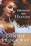 Front cover for the book Promise Me Heaven by Connie Brockway