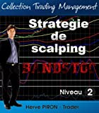 Stratégie de scalping - Bandstoc (Collection Trading Management t. 2) (French Edition)