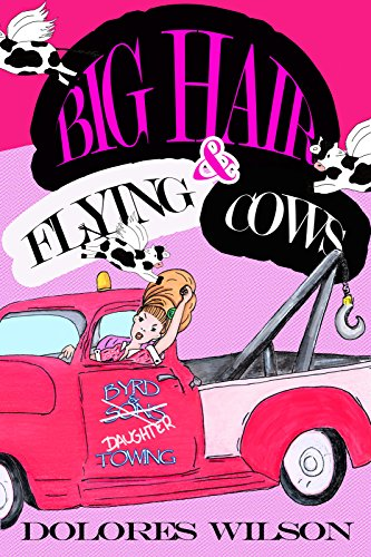 - BIG HAIR AND FLYING COWS