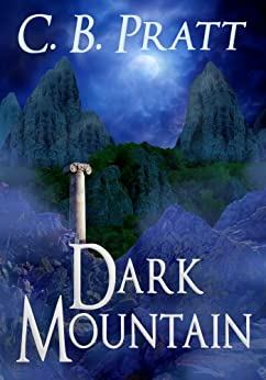 Dark Mountain: A Historical Fantasy of Myths and Monsters (Eno the Thracian Book 3) by [Pratt, C.B.]