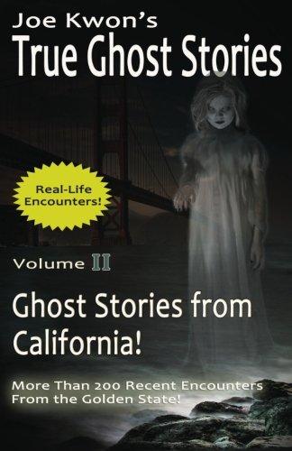 (Joe Kwon's True Ghost Stories Volume 2: True Ghost Stories from)