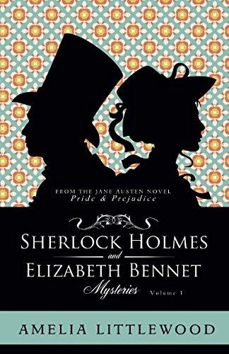 Sherlock Holmes & Elizabeth Bennet Mysteries (Sherlock Holmes & Elizabeth Bennet Mystery Collection) pdf epub