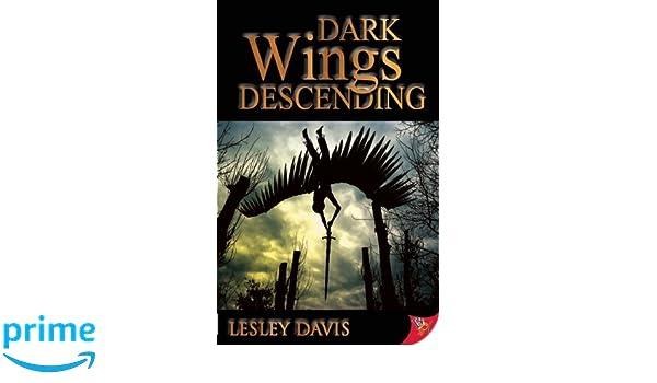 Dark Wings Descending: Amazon.es: Lesley Davis: Libros en idiomas extranjeros