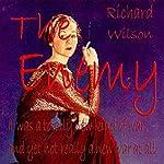 The Enemy | Richard Wilson