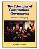 The Principles of Constitutional Government, Warren McFerran, 1589807286