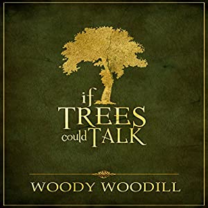 If Trees Could Talk Audiobook