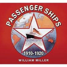 Great Passenger Ships 1910 –1920