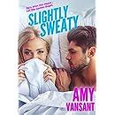 Slightly Sweaty (Slightly Series Book 2)