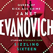 Sizzling Sixteen: A Stephanie Plum Novel | Janet Evanovich