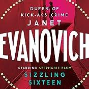 Sizzling Sixteen: A Stephanie Plum Novel | Janet Evanovich