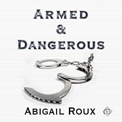 Armed & Dangerous: Cut & Run Series, Book 5
