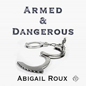 Armed & Dangerous: Cut & Run Series, Book 5 Hörbuch