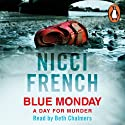 Blue Monday: A Frieda Klein Novel, Book 1 Audiobook by Nicci French Narrated by Beth Chalmers