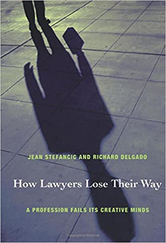 Amazon how lawyers lose their way a profession fails its amazon how lawyers lose their way a profession fails its creative minds 9780822335634 jean stefancic richard delgado books fandeluxe Images