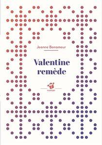 """Afficher """"Valentine remède"""""""