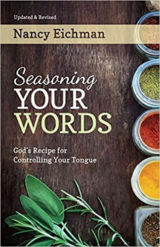 Seasoning Your Words by Nancy Eichman (1997-12-01)