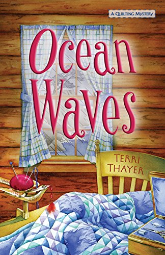 Ocean Waves (A Quilting Mystery Book 3)