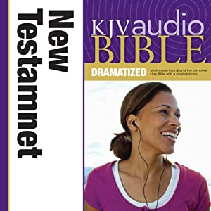 KJV New Testament Dramatized Audio Audiobook