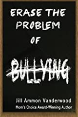 Erase the Problem of Bullying Paperback