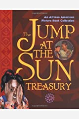 Jump at the Sun: An African American Picture Book Collection Hardcover