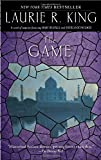 The Game: A novel of suspense featuring Mary Russell and Sherlock Holmes