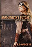 Ana-Stacia's Future is Up in the Air (The Campbell Clan) (Volume 1)