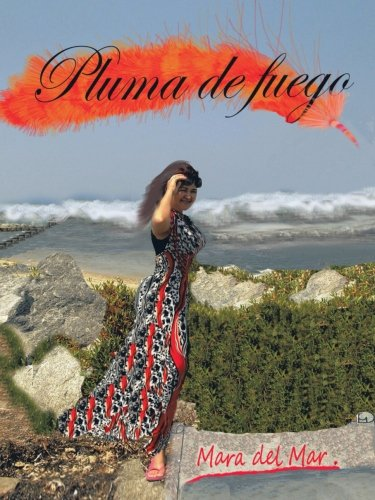 Pluma de fuego (Spanish Edition) by AuthorHouse