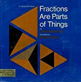 Fractions Are Parts of Things (Young Math)