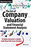 The Art of Company Valuation and Financial Statement Analysis: A Value Investor's Guide with Real-life Case Studies (The Wiley Finance Series)