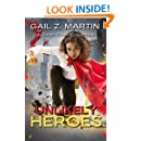 Unlikely Heroes: A Short Story Collection