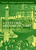 A Cultural History of Tibet, Chachoengsao and Hugh Richardson, 9745240338