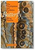 The Development and Evolution of Butterfly Wing Patterns (Smithsonian Series in Comparative Evolutionary Biology)