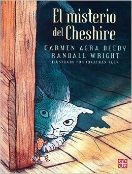 Book El misterio del Cheshire (A la Orilla del Viento) (Spanish Edition) by Carmen Agra Deedy (2012-10-03)