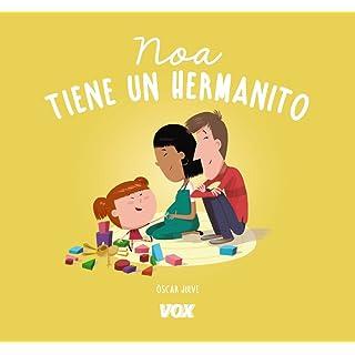 Noa tiene un hermanito (Vox - Infantil / Juvenil - Castellano - A Partir De 3 Años - Libros De Hábitos)