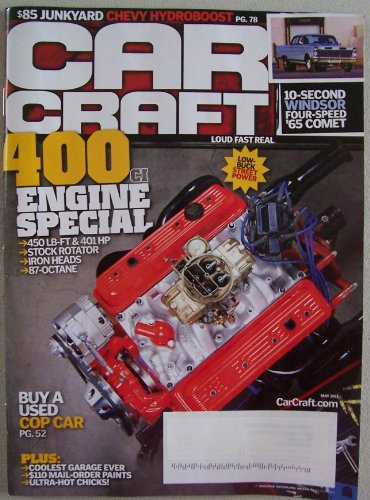 Car Craft [ May 2011 ] Single Issue Magazine (400 Engine Special)