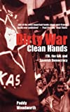 Dirty War, Clean Hands: ETA, the GAL and Spanish Democracy, Second Edition (Yale Nota Bene)