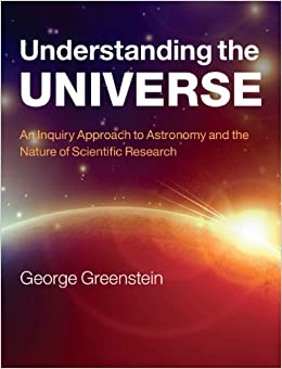 Book Understanding the Universe: An Inquiry Approach to Astronomy and the Nature of Scientific Research
