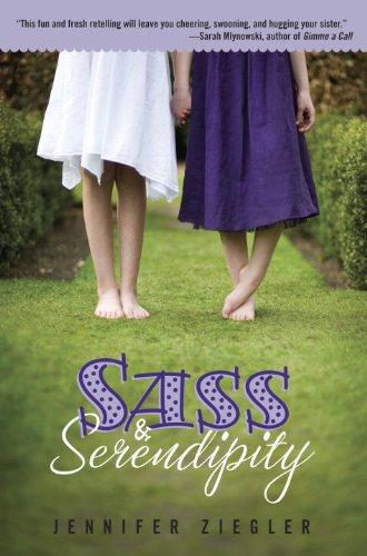 Sass & Serendipity by [Ziegler, Jennifer]