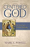 Centered in God: The Trinity and Christian Spirituality