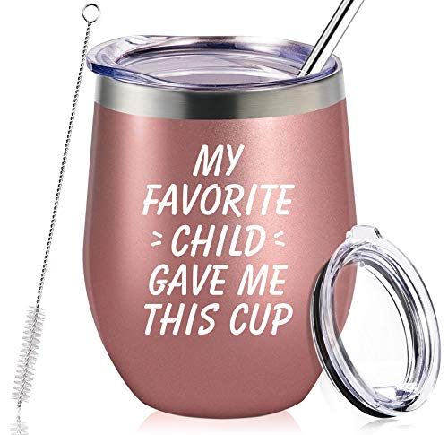 My Favorite Child Gave Me This Cup, Mom Birthday Gifts from Daughter, Son, Kids - Mother's Day, Father's Day, Christmas Gifts Idea for Dad, Mama, Grandma, Papa, Nana, Women, Men, Wine Tumbler (Best Gifts For Mothers This Christmas)
