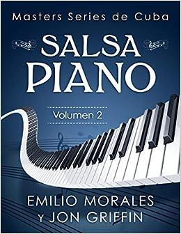 Masters Series de Cuba: Piano (Spanish Edition): Jon Griffin