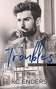 Troubles (Beekman Hills)
