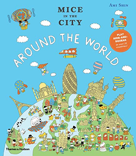 Mice in the City: Around the World (Mice in the City) (Cities Around The World)