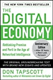 img - for The Digital Economy ANNIVERSARY EDITION: Rethinking Promise and Peril in the Age of Networked Intelligence (Business Books) book / textbook / text book