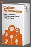 Cultura Mainstream (Bolsillo) (FORMATO GRANDE)